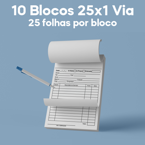 01 -  QTDE: 10UNID. / BLOCOS E TALOES/25 FOLHAS/AP 56G/25X1/150X105MM